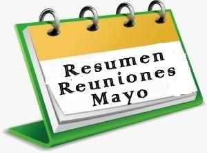 Resumen reuniones de Mayo